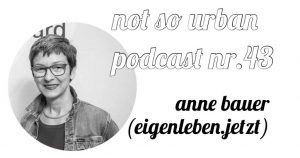 »not so urban«-Podcast